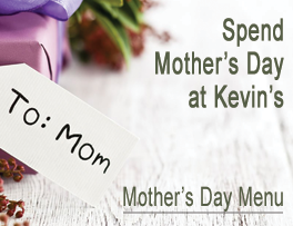 Mother's Day at Kevin's in North Bennington